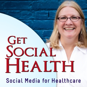 Get Social Health with Janet Kennedy by Get Social Health with Janet Kennedy | Healthcare Marketing | Social Media