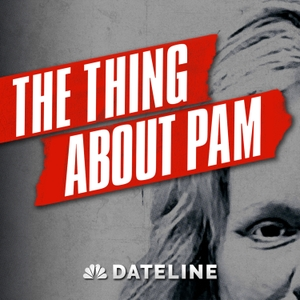The Thing About Pam by NBC News