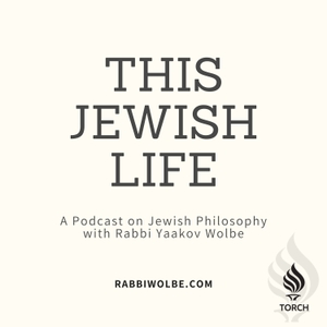 This Jewish Life - With Rabbi Yaakov Wolbe by Rabbi Yaakov Wolbe