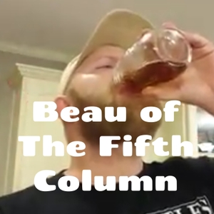 Beau of The Fifth Column by Beau of The Fifth Column