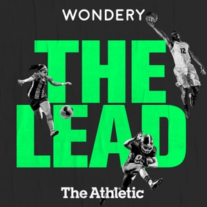 The Lead by Wondery | The Athletic