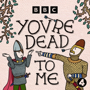 You're Dead To Me by BBC Radio 4