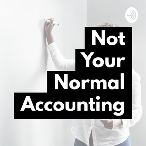 Not Your Normal Accounting Podcast by J & K Solutions Inc