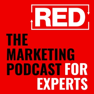 RED - The Marketing Podcast For Experts by RED Podcast