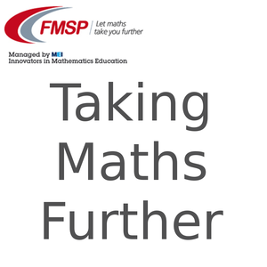 Taking Maths Further Podcast by Peter Rowlett and Katie Steckles