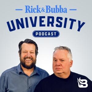 Rick & Bubba University Podcast by Blaze Podcast Network