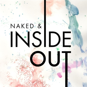 Naked & Inside Out by Naked & Inside Out