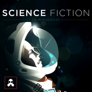 Science Fiction Film Podcast (2019) by LSG Media