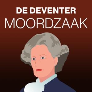 De Deventer Moordzaak by de Stentor