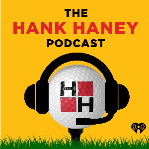 The Hank Haney Podcast by iHeartRadio