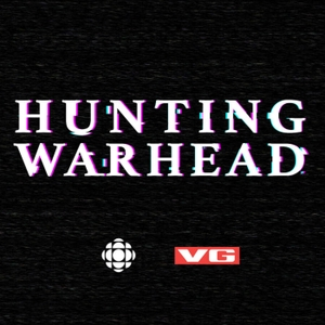 Hunting Warhead by CBC Podcasts