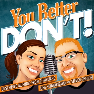 You Better DON'T! by Part stand-up, part spoken word, completely silly comedy banter.