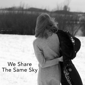 We Share The Same Sky by Rachael Cerrotti
