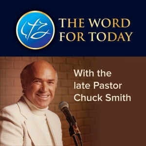 The Word For Today (Daily) by Chuck Smith