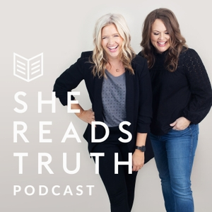 She Reads Truth Podcast by She Reads Truth