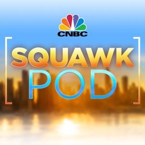 Squawk Pod by CNBC
