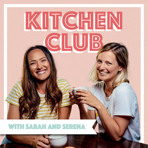 Kitchen Club by Sarah Malcolm & Serena Louth