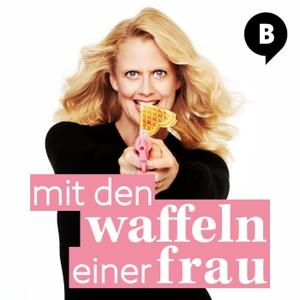 Mit den Waffeln einer Frau by barba radio, Barbara Schöneberger