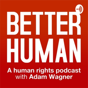 Better Human Podcast by Adam Wagner