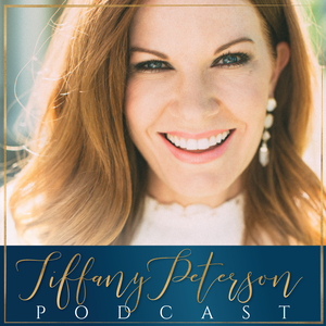 Tiffany Peterson Podcast by Tiffany Peterson