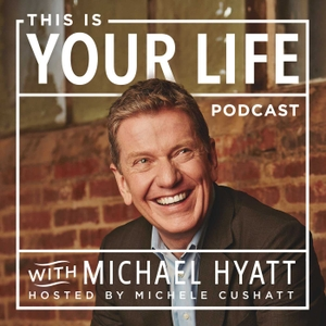 This is Your Life by Michael Hyatt