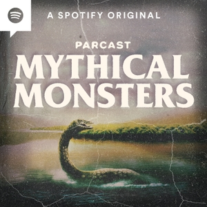 Mythical Monsters by Parcast Network