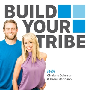 Build Your Tribe | Grow Your Business with Social Media by Chalene Johnson