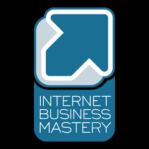 Internet Business Mastery | Escape the 9-to-5. Make More Money. Start an Freedom Business, Now! by Internet Business Mastery | Escape the 9-to-5. Make More Money. Start an Freedom Business, Now!