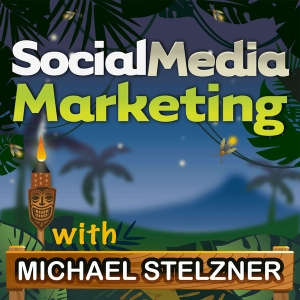 Social Media Marketing Podcast helps your business thrive with social media by Michael Stelzner, Social Media Examiner