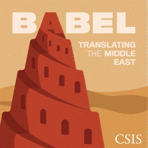 Babel: Translating the Middle East by Center for Strategic and International Studies