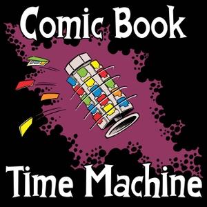 Comic Book Time Machine by Comic Book Time Machine