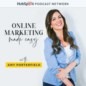 Online Marketing Made Easy with Amy Porterfield by Amy Porterfield