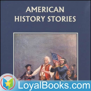 American History Stories by Mara L. Pratt by Loyal Books