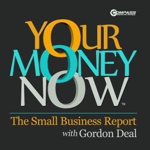 Your Money Now, The Small Business Report by Compass Media Networks