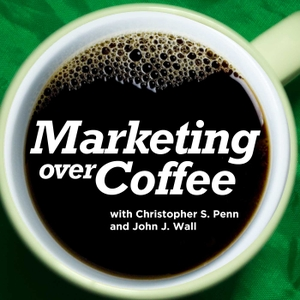 Marketing Over Coffee Marketing Podcast by John Wall and Christopher Penn