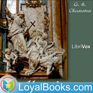 Heretics by G. K. Chesterton by Loyal Books