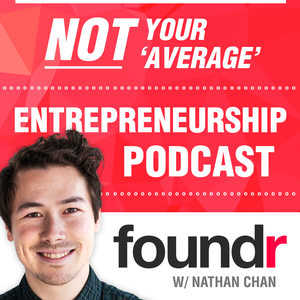 Foundr Magazine Podcast | Learn From Successful Founders & Proven Entrepreneurs, The Ultimate StartUp Podcast For Business by Nathan Chan chats with Tim Ferriss, Seth Godin, Pat Flynn, Richard Branson, Lewis Howes, Gary Vee & Tony Robbins with inspiration from James Altucher, HBR & Steve Jobs. The biz version of Marc Maron, Dave Ramsey, Joe Rogan, Adam Carolla, & Planet Money.