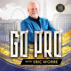 Go Pro With Eric Worre by Network Marketing Pro - Eric Worre