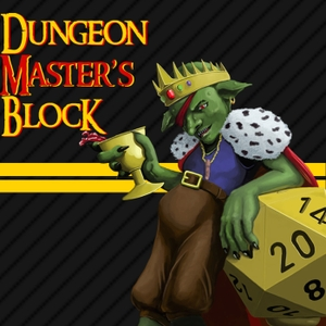 Dungeon Master's Block by Block Party Podcast Network