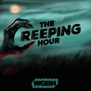 The Creeping Hour by WGBH