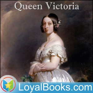 Queen Victoria by Lytton Strachey by Loyal Books