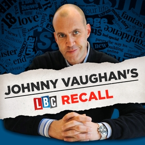 Johnny Vaughan's LBC Recall by Global