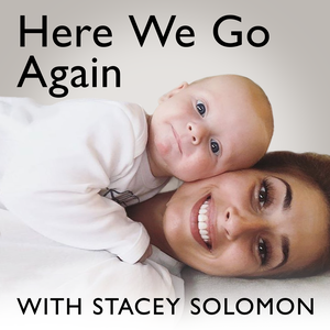 Here We Go Again with Stacey Solomon by Global