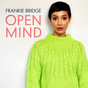 Open Mind with Frankie Bridge