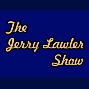 The Jerry Lawler Show by The Jerry Lawler Show