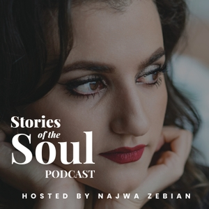 Stories Of The Soul Podcast by Najwa Zebian