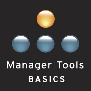 Manager Tools Basics by Michael Auzenne and Mark Horstman