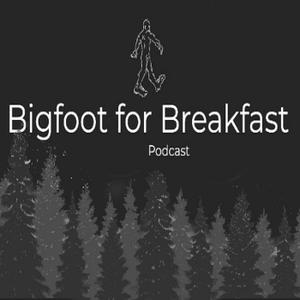 Bigfoot for Breakfast by Bigfoot for Breakfast