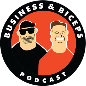 Business & Biceps by Cory Gregory & John Fosco
