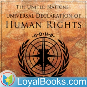 Universal Declaration of Human Rights by United Nations by Loyal Books